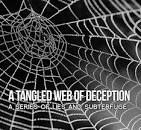 tangled web of deception
